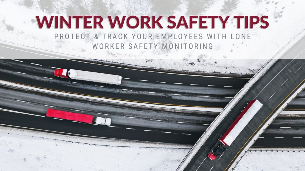 Winter work safety lone workers